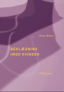 Anne Boyer: Beklædning imod kvinder