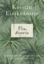 Kristín Eiríksdóttir: Elin, diverse