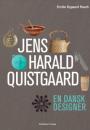 Emilie Rygaard Rasch: Jens Harald Quistgaard – en dansk designer