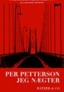 Per Petterson: Jeg nægter