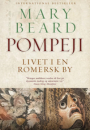 Mary Beard: Pompeji – livet i en romersk by