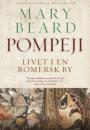 Mary Beard: Pompeji – livet i en romersk by