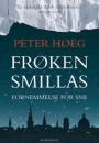 Peter Høeg: Frøken Smillas fornemmelse for sne