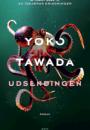Yoko Tawada: Udsendingen