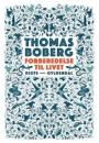 Thomas Boberg: Forberedelse til livet