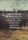 Christina Hessenholdt: Feje blade sammen op mod vinden