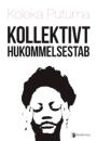 Koleka Putuma: Kollektivt hukommelsestab