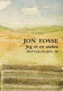 Jon Fosse: Septologien III