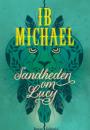 Ib Michael: Sandheden om Lucy