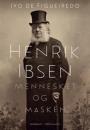 Ivo de Figueiredo: Henrik Ibsen – Mennesket og masken