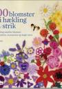 Lesley Stanfield:  100 blomster i hækling og strik