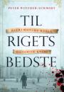 Peter Winther-Schmidt: Til rigets bedste