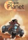 Helle Perrier: Den gule planet 1, 2 og 3