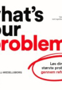 Thomas Wedell-Wedellsborg: What's your problem?