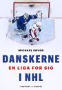 Michael Søvsø: Danskerne i NHL – en liga for sig