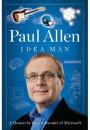 Paul Allen: Idea Man – A Memoir by the Cofounder of Microsoft