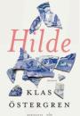 Klas Östergren: Hilde