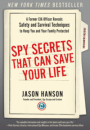 Jason Hanson: Spy Secrets That Can Save Your Life