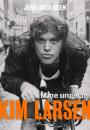 Jens Andersen: Kim Larsen – Mine unge år