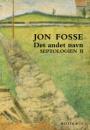 Jon Fosse: Det andet navn. Septologien II