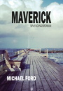 Michael Ford: Maverick