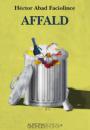 Héctor Abad Faciolince: Affald