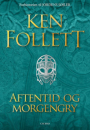 Ken Follett: Aftentid og morgengry