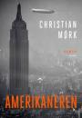 Christian Mørk: Amerikaneren