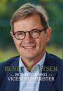 Bendt Bendtsen: Fra bondedreng til vicestatsminister