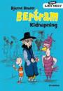 """Bjarne Reuter: Bertram 1+ 2 """"Kidnapning"""" + """"Rent guld i posen"""""""