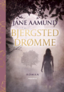 Jane Aamund: Bjergsted drømme