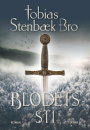Tobias Stenbæk Bro: Et varsel om storm 2 – Blodets Sti