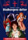 Merlin P. Mann: Blodkongens datter
