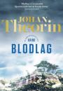 Johan Theorin: Blodlag