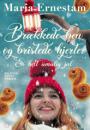 Maria Ernestam:  Brækkede ben og bristede hjerter – en helt umulig jul