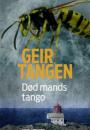 Geir Tangen: Død mands tango