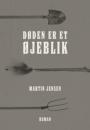 Martin Jensen: Døden er et øjeblik