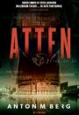 Anton M. Berg: De atten