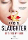 Karin Slaughter: De tavse kvinder
