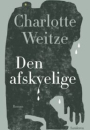 Charlotte Weitze: Den afskyelige