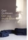 Geir Gulliksen: Den jeg skulle blive