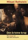 Mikael Rothstein: Den kristne krop