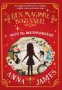 Anna James: Den magiske boghandel – Tilly og bogvandrerne