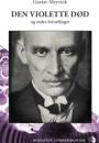 Gustav Meyrink: Den violette død