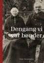 Peter Henningsen: Dengang vi var bønder