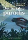 Héctor Abad Faciolince: Det fortabte paradis