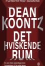 Dean Koontz: Det hviskende rum