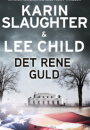 Karin Slaughter og Lee Child: Det rene guld