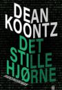Dean Koontz: Det stille hjørne