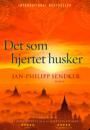 Jan-Philipp Sendker: Det som hjertet husker